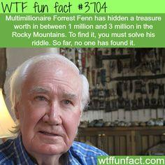 Multimillionaire Forrest Fenn hides a treasure worth millions - WTF fun facts