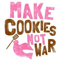 Sure your borders may get overrun, but everybody will be snacking on cookies. Disclaimer: T-Shirt does not actually prevent war. Would be nice though wouldn't it? Cookie Quotes, One Smart Cookie, Memoirs Of A Geisha, Terms Of Endearment, Funny Cake, Thought Bubbles, Cookie Designs, Cookie Ideas, Sweet Quotes