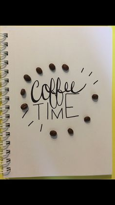 Coffee Time Hand Lettering...perhaps tea time???