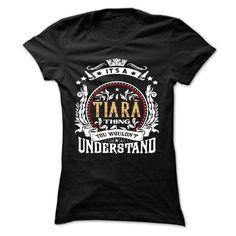 (Top 10 Tshirt) TIARA .Its a TIARA Thing You Wouldnt Understand T Shirt Hoodie Hoodies Year Name Birthday [Tshirt design] Hoodies, Tee Shirts
