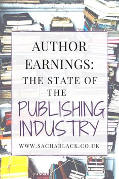 Author Earnings - The State of The Industry #MondayBlogs #amwriting
