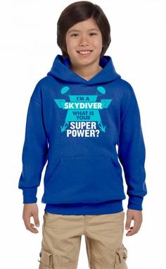 I am a Skydiver What is your Superpower? Youth Hoodie