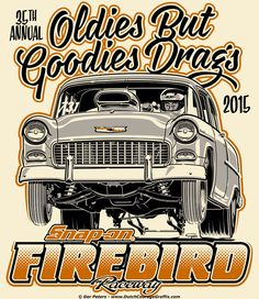 Firebird Raceway Oldies But Goodies Drags 2015 '55 Chevy T-shirt #nostalgia #drag #drags #racing #event #Chevy #BelAir #Tshirt #artwork
