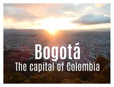 (Deutscher Text am Ende des Artikels.) Bogotá - a name that everyone has heard before, but under which you can not really imagine anything. Travel, Colombia, Trips, Traveling, Tourism, Outdoor Travel, Vacations