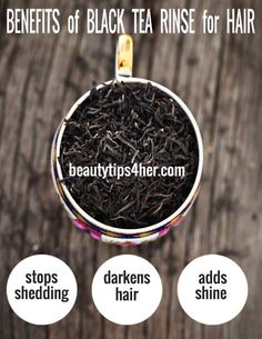 Benefits of Black Tea Rinse for Hair – Make your Hair Shiny | Beauty and MakeUp Tips