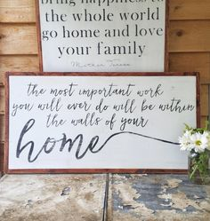 The Most Important Work- The Most Important Work You Will Ever Do- Home Sign- Large Wood Sign- Inspirational Quote- Living Room- Family by hoosierfarmhouse1 on Etsy https://www.etsy.com/listing/532264045/the-most-important-work-the-most