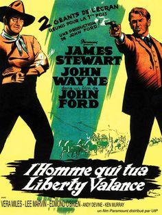 El hombre que mató a Liberty Valance : Cartel John Ford, John Wayne John Wayne, Lee Van Cleef, Baba Yaga, Pulp Fiction, Casablanca, Caricature, Iowa, Films Western, Liberty