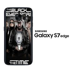 The Black Eyed Peas The Time F0664 Samsung Galaxy S7 Edge Case