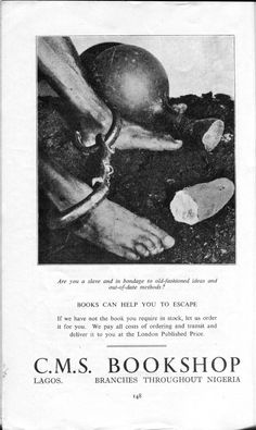 """From Nigeria quarterly magazine, No 23, 1946. A rather disturbing advertisement for books. """"Books can help you to escape."""" I suppose the enslaved person depicted could always bash the overseer over the head with a hardback edition of Uncle Tom's Cabin. Learyworks.com collection."""