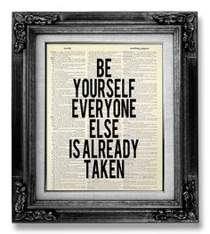 Inspirational Quote Poster OFFICE Decor Man, Be Yourself Print, MOTIVATIONAL Wall Decor, Text Poster, OSCAR Wilde Quote, Oscar Wilde Print by GoGoBookart on Etsy https://www.etsy.com/listing/164735162/inspirational-quote-poster-office-decor