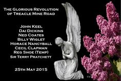 The Glorious Revolution of Treacle Mine Road - 25th May 2015 by Kim White