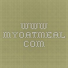 www.myoatmeal.com   A website where you can customize your own oatmeal! Choose your oats, flavors (like cookie dough, carrot cake, dulce de leche, and more!), and mix-ins.