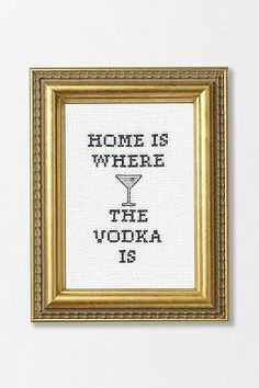 Home Is Where The Vodka Is Subversive Cross-Stitch Kit