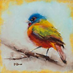 "Mary Gregory Studio | ""Painted Bunting"" *SOLD* 