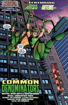YOUNG JUSTICE is written by Greg Weisman and Christopher Jones with color by Zac Atkinson. Robin, Kid Flash and Artemis fight crime with their adult Young Justice Comic, Christopher Jones, Artemis Crock, Superhero Family, Arrow Black Canary, Arte Dc Comics, Green Ranger, Kid Flash, Fanart
