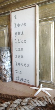 I love you like the sea loves the shore Wooden Beach Sign