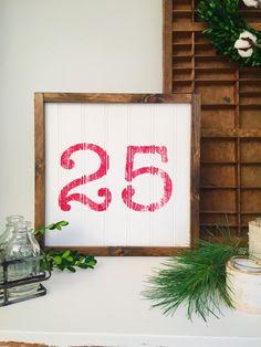 December 25 Sign, Rustic 25 sign, Christmas Sign, Vintage Farmhouse Sign, Christmas Decor, Farmhouse Christmas Sign, Christmas Mantle Decor by TheMacadamiaShop on Etsy https://www.etsy.com/listing/475255244/december-25-sign-rustic-25-sign