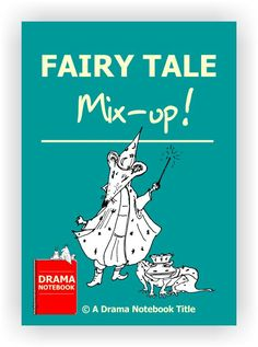 Students can create their own mixed-up fairy tales using grab-bag elements…