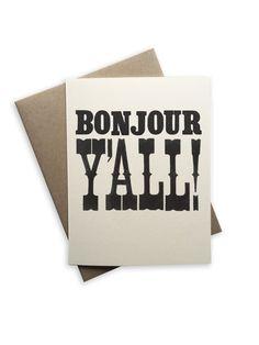 Bonyour Y'all card, blank card, southern phrase, french, bonjour, folded card