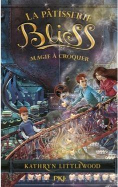 Couverture de La pâtisserie Bliss, Tome 3 : Magie à croquer