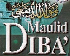 Teks Bacaan Kitab Maulid Diba'. lafadz lirik dan syair qasidah/sholawat mawlid Nabi karya Imam Abdurrahman Ad-Diba'i lengkap dalam versi tulisan bahasa arab.