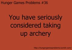 hunger games problems Yes, yes I have Hunger Games Problems, Hunger Games Memes, Hunger Games Fandom, Hunger Games Catching Fire, Hunger Games Trilogy, Nerd Problems, I Volunteer As Tribute, Jenifer Lawrence, Yes I Have