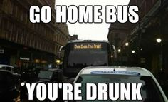 40 Best Examples of the 'Go Home, You're Drunk' Meme | Bored Panda