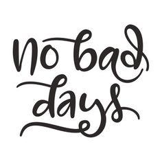 Silhouette Design Store: no bad days