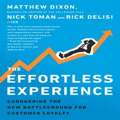 """#NEW: Listen to a sample of the #Business #Book """"The Effortless Experience"""" by Matthew Dixon right here:"""