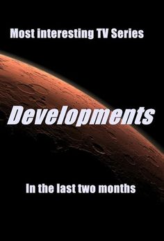 Most interesting tv series developments last two months