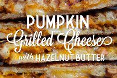 Pumpkin Grilled Cheese with Hazelnut Butter from @Shutterbean. Hello school lunch!