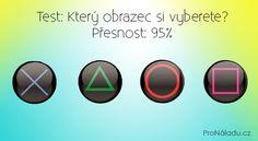 Test: Který obrazec si vyberete? Přesnost: 95% | ProNáladu.cz