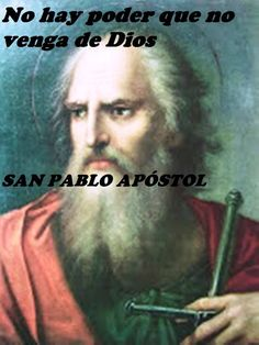 There is no power that does not come from God Saint Paul, apostol San Pablo, Lilac Wedding, God, Movie Posters, Celestial, Decor, World, Messages From Heaven, Catholic Saints