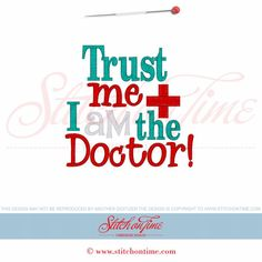 6107 Sayings : TrustMe I am The Doctor 5x7