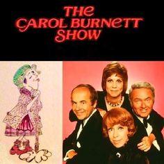 The Carol Burnett Show- we watched it every week and Grandma's.