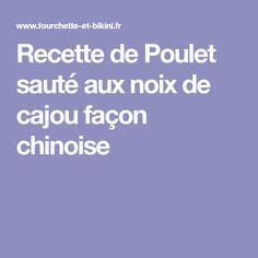 Recette de Poulet sauté aux noix de cajou façon chinoise