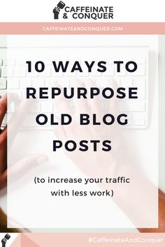 "How to repurpose old blog posts | If you're a blogger, you're creating awesome content all the time.  But,  wracking your brain on Sunday nights on ""what the heck am I going to post  this week?!"" is probably a common occurrence.   While continuing to create new and fresh content is important for your blog  and your creative process, you probably have some awesome content you've  already done all the legwork on that you can repurpose (heck yes!)"