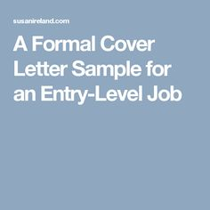 A Formal Cover Letter Sample for an Entry-Level Job