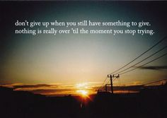 Don't give up. / Image via www.iobad.com