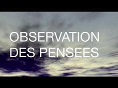 Méditation guidée - observation des pensées ❤