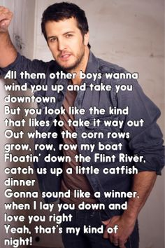 Luke Bryan ~ That's My Kind Of Night