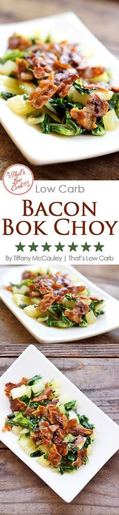 Low Carb Recipes | Low Carb Vegetable Recipes | Low Carb Side Dish Recipes | Low Carb Bacon Bok Choy Recipe | Low Carb Bacon Recipes | Bacon