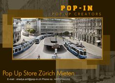 We can also assist you with designing and staffing your pop-up space. To book a pop-up store in Zürich Mieten, visit our website.