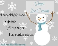 Snow Ice Cream Recipe- made it for lala tonight I put out a big bowl on the back porch, let it collect the snow (you HAVE to use fresh snow & can't re freeze) so when we were ready I brought the bowl in a whipped it up I used 1/2 cup flavored coffee creamer instead of a full cup of milk Pretty good :-)
