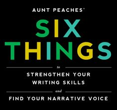 Six Things To Strengthen Your Writing Skills | Killer advice and exercises to improve your conversational writing.