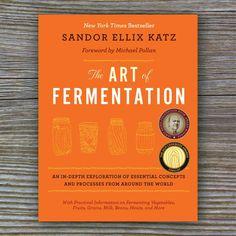 The Art of Fermentation - Book by Sandor Ellix Katz