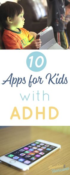 Kids Health 10 ADHD Apps for Kids to help your children learn to stay focused and better manage everyday tasks.