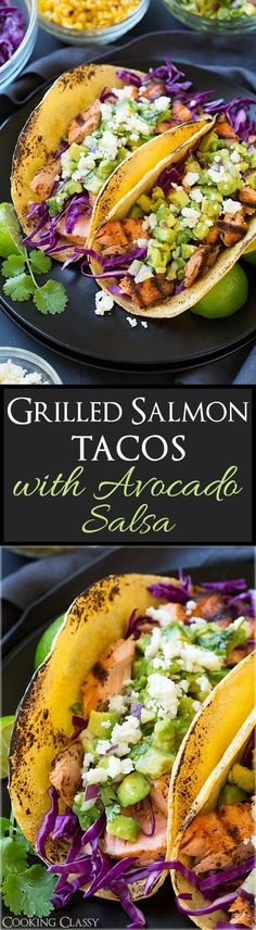 Grilled Salmon Tacos with Avocado Salsa.  Pin now, try later! #seafoodrecipes