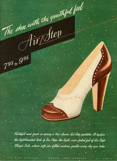 Air Step Shoes, 1947 - love the classic brown and white spectator inspired style. I wore spectators all through the 60's