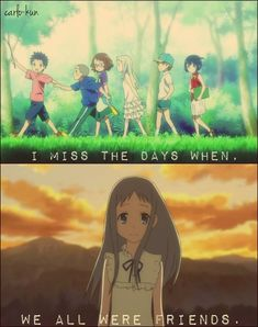 I miss my old friends :3 Anime: ANo ha na
